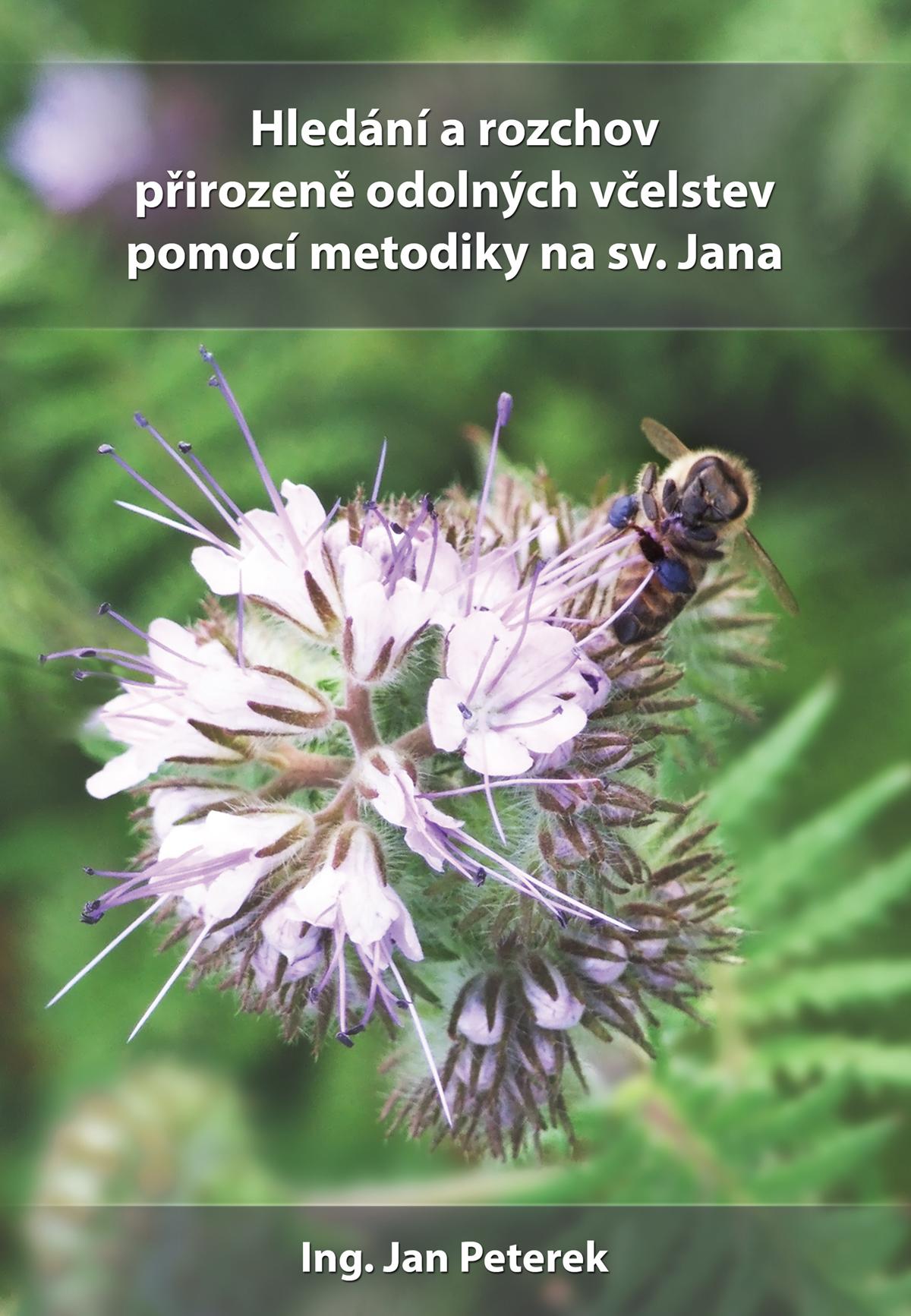 Hledání a rozchov přirozeně odolných včelstev pomocí metodiky na sv. Jana
